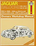 Jaguar Mk I & II, 240 & 340 Owners Workshop Manual: 55-69 (Haynes Service and Repair Manuals) (2012-10-01)