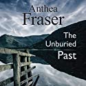 The Unburied Past Audiobook by Anthea Fraser Narrated by Julia Franklin