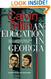 An Education in Georgia: Charlayne Hunter, Hamilton Holmes, and the Integration of the University of Georgia