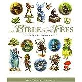 La Bible des f�espar Teresa Moorey
