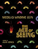 img - for Nicolas Winding Refn: The Act of Seeing book / textbook / text book
