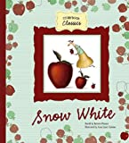 img - for Snow White (Storybook Classics) book / textbook / text book