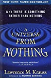 img - for A Universe from Nothing: Why There Is Something Rather than Nothing by Lawrence M. Krauss (2013-01-01) book / textbook / text book
