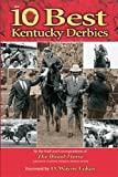 img - for The 10 Best Kentucky Derbies book / textbook / text book