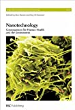img - for Nanotechnology: Consequences for Human Health and the Environment (Issues in Environmental Science and Technology) book / textbook / text book