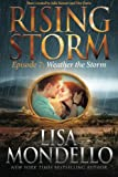 Weather the Storm: Episode 7 (Rising Storm) (Volume 7)