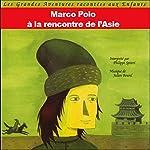 Marco Polo - A la rencontre de l'Asie   John Mac