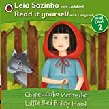 Little Red Riding Hood Bilingual (Portuguese/English): Fairy Tales (Level 2) (Leia Sozinho Com Ladybird, Nivel 2 / Read It Yourself With Labybird, Level 2) (Portuguese Edition)