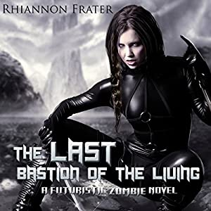 The Last Bastion of the Living Audiobook