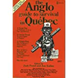 The Anglo guide to survival in Qu�becby Josh Freed