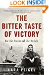 The Bitter Taste of Victory: In the R...