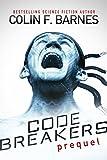 Code Breakers: Prequel