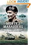 Monty's Marauders: The 4th and 8th Ar...