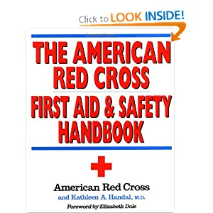 The American Red Cross First Aid and Safety Handbook by American Red Cross and Kathleen A. Handal