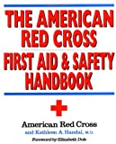 The American Red Cross First Aid and Safety Handbook (0316736465) by American Red Cross