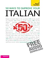 50 Ways to Improve your Italian: Teach Yourself (Complete Languages) (English Edition)