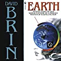 Earth Audiobook by David Brin Narrated by David DeVries, Kristin Kalbli