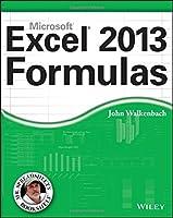 Excel 2013 Formulas (Mr. Spreadsheet's Bookshelf)