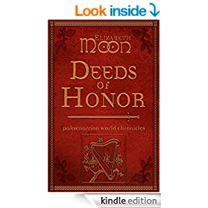 Amazon.com: Deeds of Honor: Paksenarrion World Chronicles eBook: Elizabeth Moon: Kindle Store