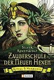 echange, troc Silver RavenWolf - Zauberschule der Neuen Hexen. Ritual und Harmonie.
