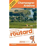 Guide du Routard Champagne, Ardenne 2010/2011par Collectif