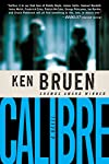 Calibre: Inspector Brant Series   Ken Bruen