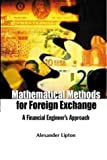 img - for Mathematical Methods For Foreign Exchange: A Financial Engineer's Approach Paperback - October 15, 2001 book / textbook / text book