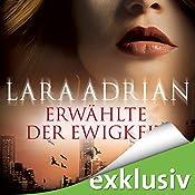 Erwählte der Ewigkeit (Midnight Breed 10) | Lara Adrian