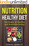 Nutrition Healthy Diet: The Power of...