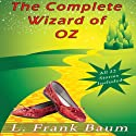 The Complete Wizard of Oz Collection: All 22 Stories Audiobook by L. Frank Baum Narrated by Eric Vincent