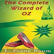 The Complete Wizard of Oz Collection: All 22 Stories | Livre audio Auteur(s) : L. Frank Baum Narrateur(s) : Eric Vincent