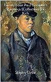 Twenty-Four Paul Cezannes Paintings (Collection) for Kids