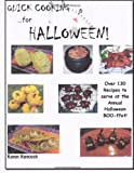Quick Cooking for Halloween: Over 130 Recipes to serve at the Annual Halloween BOO-ffet!