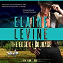 The Edge of Courage: Red Team, Book 1 (       UNABRIDGED) by Elaine Levine Narrated by Eric G. Dove
