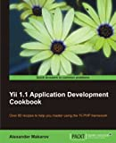 Acquista Yii 1.1 Application Development Cookbook [Edizione Kindle]