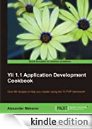 Yii 1.1 Application Development Cookbook [Edizione Kindle]