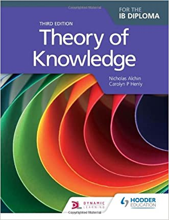 Theory of Knowledge for the IB Diploma, 3rd editiom