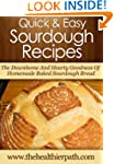 Sourdough Recipes: The Downhome And H...