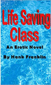 Life Saving Class An Erotic Novel