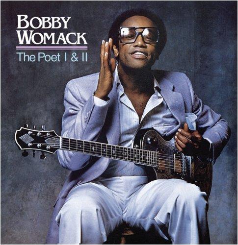 Bobby Womack - The Poet I & II - Zortam Music