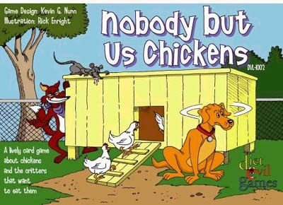 Diet Evil Games Nobody But Us Chickens Card Game (Nobody But Us Chickens compare prices)