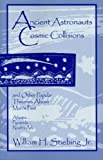 img - for Ancient Astronauts, Cosmic Collisions book / textbook / text book