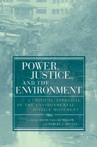 Power, Justice, and the Environment: A Critical Appraisal...