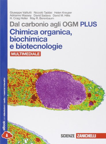 Dal carbonio agli OGM Chimica organica biochimica e biotecnologie Ediz plus Con e book Con espansione online P PDF