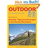 Kanada: Tageswanderungen in den Rocky Mountains