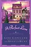A Perfect Love (Heavenly Daze Series #4)