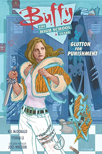 Buffy: The High School Years- Glutton for Punishment