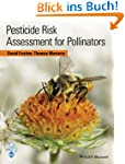 Pesticide Risk Assessment for Pollina...