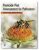 Pesticide Risk Assessment for Pollinators