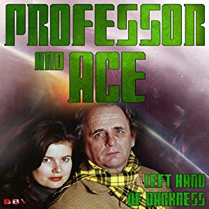 Professor & Ace: Left Hand of Darkness | [Mark Duncan]